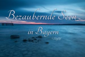 Kalender Bezaubernde Seen in Bayern